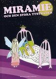 Cover for Miramie och den stora tystnaden