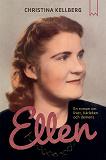 Cover for Ellen : En roman om livet, kärleken och demens