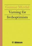 Cover for Varning för fredsoptimism
