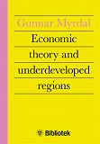 Cover for Economic Theory and Underdeveloped Regions