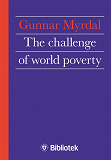 Cover for The Challenge of World Poverty : A World Anti-Poverty Program in Outline