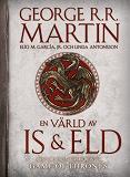 Cover for En värld av is och eld : Den okända historien om Västeros och de sju konungarikena.