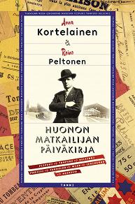 Cover for Huonon matkailijan päiväkirja