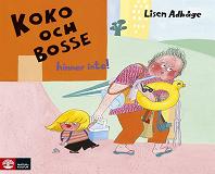 Cover for Koko och Bosse hinner inte