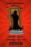 Cover for Benny Zeligs underbara resa med döden
