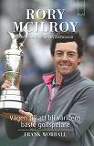 Cover for Rory McIlroy : vägen till att bli världens bäste golfspelare