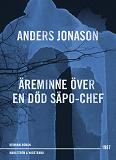 Cover for Äreminne över en död Säpo-chef : Thriller