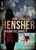 Cover for Skulden till Daniel : Deckare