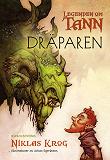 Cover for Legenden om Tann 5 - Dräparen