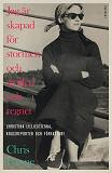 Cover for Jag är skapad för stormen och striden och regnet: Christina Lillienstierna, krigsreporter och författare