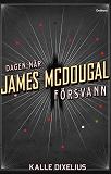 Cover for Dagen när James McDougal försvann