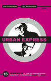 Cover for Urban Express : 15 Urban Rules to Help You Navigate the New World That's Being Shaped by Women and Cities