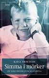 Cover for Simma i mörker : En självbiografisk klassresa