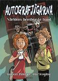 Cover for Autografjägarna: Världens hemligaste band