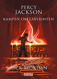 Cover for Percy Jackson: Kampen om Labyrinten