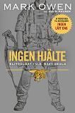 Cover for Ingen hjälte : elitsoldat i U.S. Navy Seals