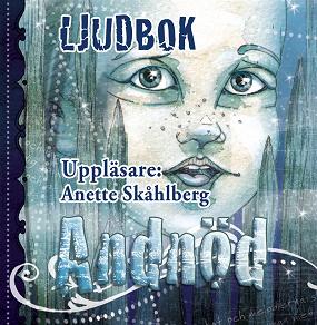 Cover for Andnöd - första delen i Nollja och Människofolket