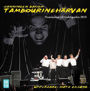 Cover for Sanningen bakom Tambourinehärvan