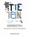 Cover for Itte tein ja kierrätin