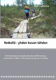 Cover for Retkellä - yhden kuvan tähden