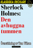 Cover for Sherlock Holmes: Den avhuggna tummen
