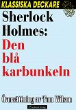 Cover for Sherlock Holmes: Den blå karbunkeln