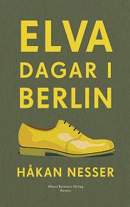 Cover for Elva dagar i Berlin