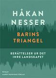 Cover for Barins triangel : Berättelser ur det inre landskapet