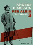 Cover for Per Albin 3 : Partiledaren