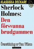 Cover for Sherlock Holmes: Den försvunna brudgummen