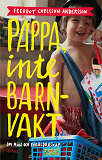 Cover for Pappa, inte barnvakt