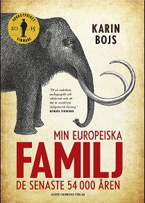 Cover for Min europeiska familj : De senaste 54 000 åren