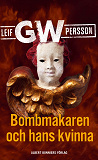 Cover for Bombmakaren och hans kvinna