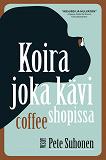 Cover for Koira joka kävi coffee shopissa