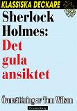 Cover for Sherlock Holmes: Det gula ansiktet