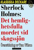 Cover for Sherlock Holmes: Det hemlighetsfulla mordet vid skogssjön
