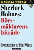 Cover for Sherlock Holmes: Börsmäklarens biträde