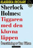 Cover for Sherlock Holmes: Tiggaren med den kluvna läppen