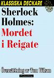 Cover for Sherlock Holmes: Mordet i Reigate