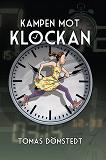 Cover for Kampen mot klockan / Lättläst