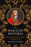 Cover for En makalös historia : Magnus Gabriel De la Gardies uppgång och fall