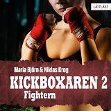 Cover for Fightern – Kickboxaren 2 / Lättläst