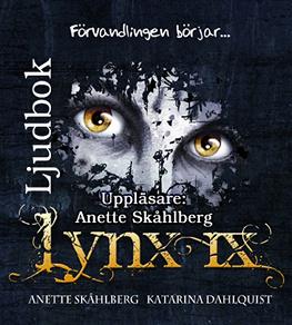 Cover for Lynx IX Förvandlingen börjar...