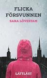 Cover for Flicka försvunnen / Lättläst