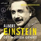 Cover for Albert Einstein - Det modiga geniet / Lättläst