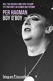 Cover for Boy, O'Boy – Kill the bitches and stay clever: Ett porträtt av ikonen Boy George