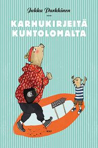Cover for Karhukirjeitä kuntolomalta