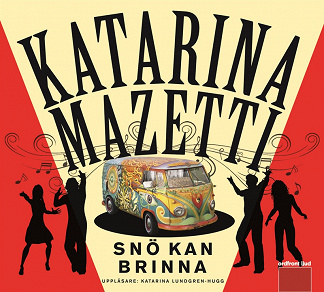 Cover for Snö kan brinna