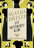 Cover for Ett vattentätt alibi