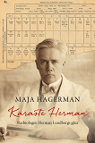 Cover for Käraste Herman : Rasbiologen Herman Lundborgs gåta